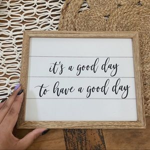"Target | ""It's a Good Day to Have a Good Day"" Sign"